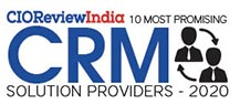 10 Most Promising CRM Solution Providers - 2020